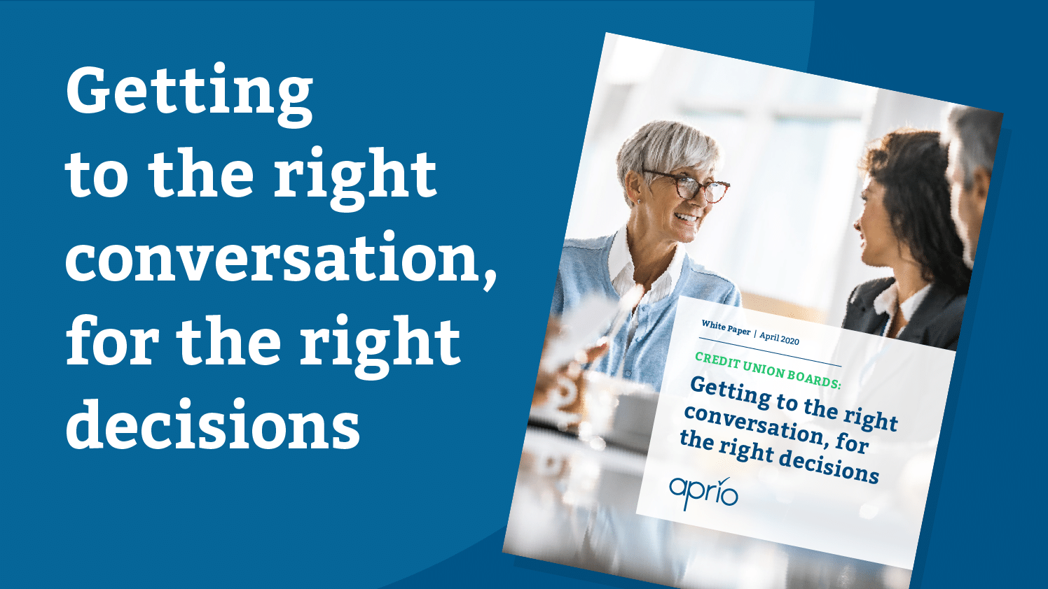 White Paper: Getting to the right conversation, for the right decisions