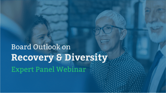 attend our webinar on board outlook on pandemic recovery and board diversity and inclusion